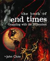 The Book of End Times 0061050334 Book Cover