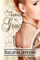 A Touch of Grace 1477621350 Book Cover