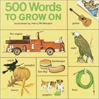 500 Words to Grow On 039482668X Book Cover