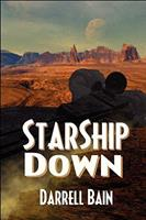 Starship Down 1554046459 Book Cover
