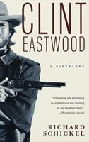 Clint Eastwood: A Biography 0679429743 Book Cover