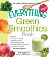 The everything green smoothies book 1440525641 Book Cover
