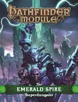 Pathfinder Module: The Emerald Spire Superdungeon 1601256558 Book Cover