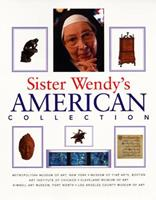 Sister Wendy's American Collection 0965086402 Book Cover