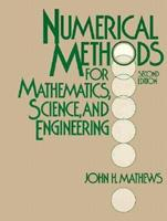 Numerical Methods For Mathematics, Science, and Engineering 0136249906 Book Cover