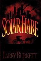 Solar Flare: A Novel 1881273075 Book Cover