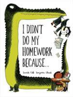Yo No Hice Mi Tarea Porque . . . (I Didn't Do My Homework Because . . . Spanish Edition) 1452125511 Book Cover