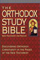 The Orthodox Study Bible: New Testament and Psalms 0840783914 Book Cover