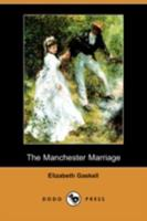 The Manchester Marriage 1409921670 Book Cover