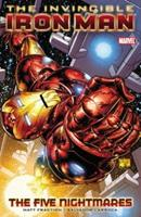 The Invincible Iron Man, Volume 1: The Five Nightmares 0785134603 Book Cover