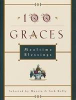 100 Graces: Mealtime Blessings 0609800930 Book Cover