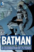 Batman: A Celebration of 75 Years 140124758X Book Cover