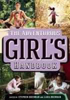 The Adventurous Girl's Handbook 1616081643 Book Cover