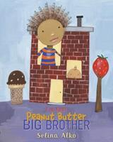 I'm Your Peanut Butter Big Brother 0375956271 Book Cover