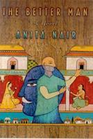 The Better Man: A Novel 0312253117 Book Cover