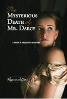 The Mysterious Death of Mr. Darcy 1612431739 Book Cover