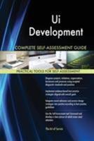 Ui Development Complete Self-Assessment Guide 1546830510 Book Cover