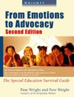 Wrightslaw: From Emotions to Advocacy: The Special Education Survival Guide 1892320088 Book Cover