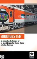 Biodigester: An Innovative Technology for On-Board Disposal of Human Waste in Indian Railways 9387057534 Book Cover