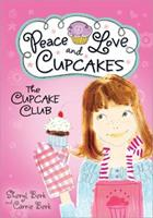 Peace Love and Cupcakes 1402264496 Book Cover