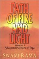 Path of Fire and Light, Vol. 1: Advanced Practices of Yoga B007I0HC1A Book Cover