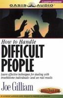 How to Handle Difficult People 1886463883 Book Cover