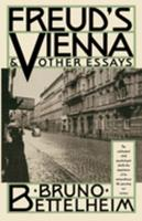 Freud's Vienna & Other Essays 0679731881 Book Cover
