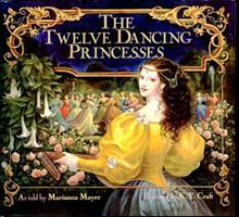 The Twelve Dancing Princesses 068814392X Book Cover
