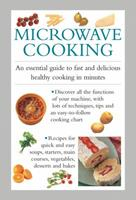 Microwave Cooking: An Essential Guide to Fast and Delicious Healthy Cooking in Minutes 0754830837 Book Cover