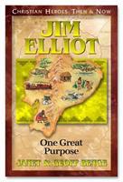 Jim Elliot - One Great Purpose 1576581462 Book Cover
