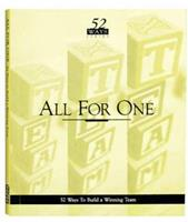 All For One: 52 Ways to Build a Winning Team (52 Ways) 1879239124 Book Cover