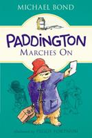 Paddington Marches On 0395066425 Book Cover