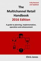The Multichannel Retail Handbook 2016 Edition 1326472577 Book Cover