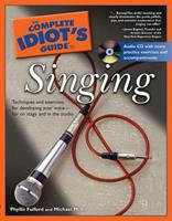 The Complete Idiot's Guide to Singing (Complete Idiot's Guide to) 1592570860 Book Cover