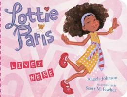 Lottie Paris Lives Here 0689873778 Book Cover