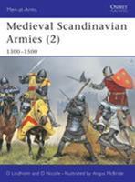 Medieval Scandinavian Armies (2) 1300-1500 (Men-at-Arms) 1841765066 Book Cover