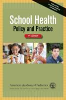 School Health: Policy and Practice 1581108443 Book Cover