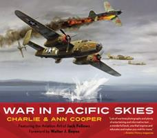 War in Pacific Skies 0760311897 Book Cover
