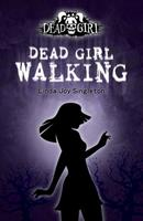 Dead Girl Walking 0738714054 Book Cover