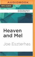 Heaven and Mel 1536633631 Book Cover