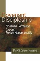 Covenant Discipleship: Christian Formation Through Mutual Accountability 0881770914 Book Cover