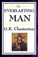 The Everlasting Man 0486460363 Book Cover