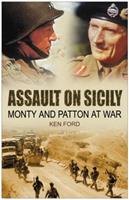 Assault on Sicily: Monty and Patton at War 0750943017 Book Cover