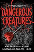 Dangerous Creatures 0316370312 Book Cover