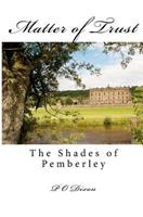 Matter of Trust: The Shades of Pemberley 1479295426 Book Cover