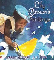 Lily Brown's Paintings 0439782252 Book Cover