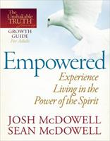 Empowered: Experience Living in the Power of the Spirit 0736943471 Book Cover
