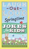 Laugh-Out-Loud Springtime Jokes for Kids 0062872206 Book Cover