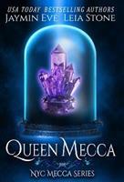Queen Mecca 0982068794 Book Cover