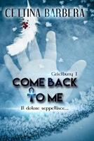 Come back to me 1523276010 Book Cover
